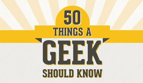 50 dingen die een geek moet weten
